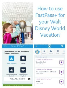How To Use FastPass+ at Walt Disney World