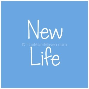New Life-TheMomMaven.com