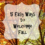 5 Easy Ways to Welcome Fall-TheMomMaven.com