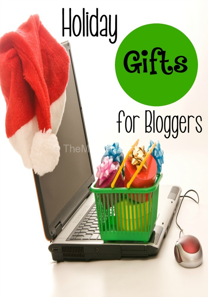 Holiday Gifts for Bloggers