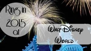 Ring in 2015 at Walt Disney World
