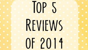 top 5 product reviews of 2014 on themommaven.com