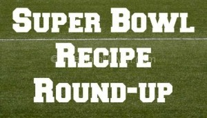 Super Bowl Recipe Roundup-title