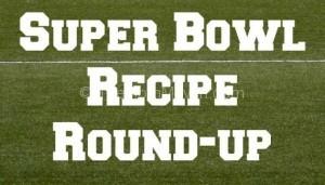Super Bowl Recipe Roundup-title