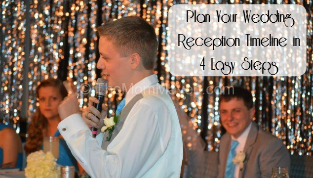 Plan Your Wedding Me My Big: Plan Your Wedding Reception Timeline In 4 Easy Steps