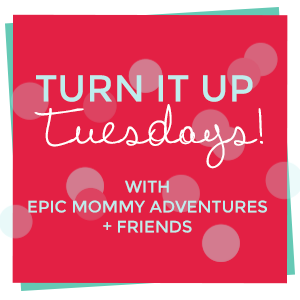 Turn It Up Tuesday 105