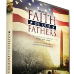 Faith of Our Fathers DVD Review and Giveaway