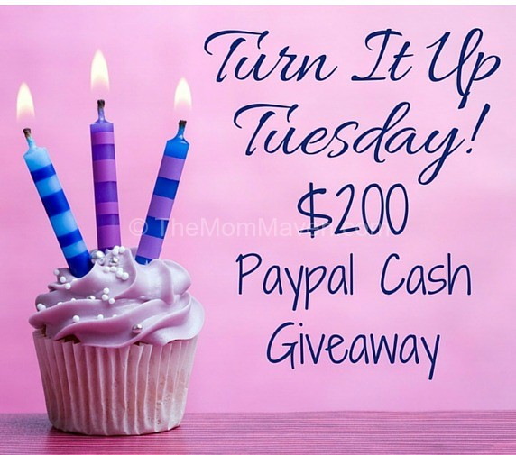 Turn It Up Tuesday 200 Cash Giveaway The Mom Maven