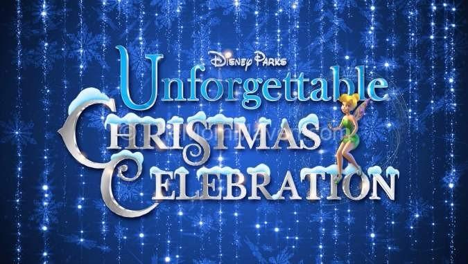 Disney Parks Unforgettable Christmas Celebration (Disney Christmas Parade)
