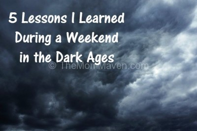 5 lessons I learned during a weekend in the dark ages