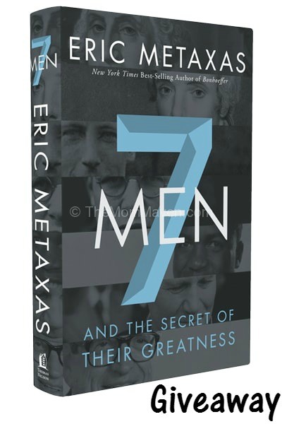 7 Men by Eric Metaxas giveaway