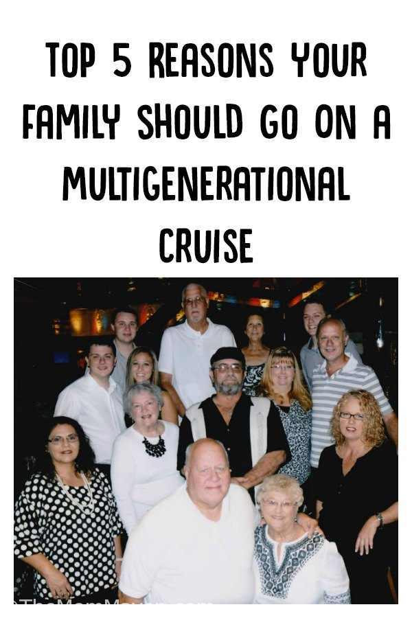 Today I want to let you know why your family should consider a multigenerational cruise. Next week I'll give you some pointers on how to organize your family vacation