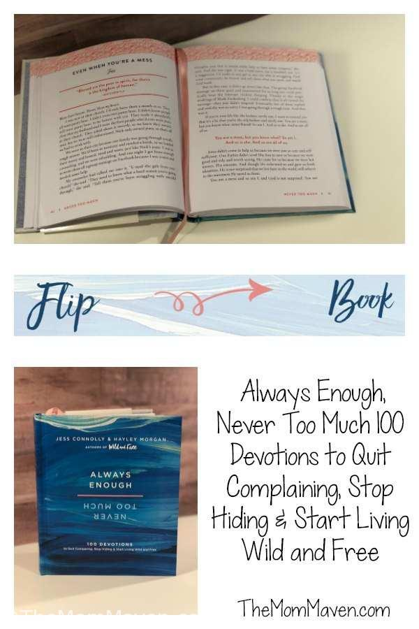 Always Enough, Never Too Much 100 Devotions to Quit Complaining, Stop Hiding & Start Living Wild and Free is the book every Christian woman needs to read.