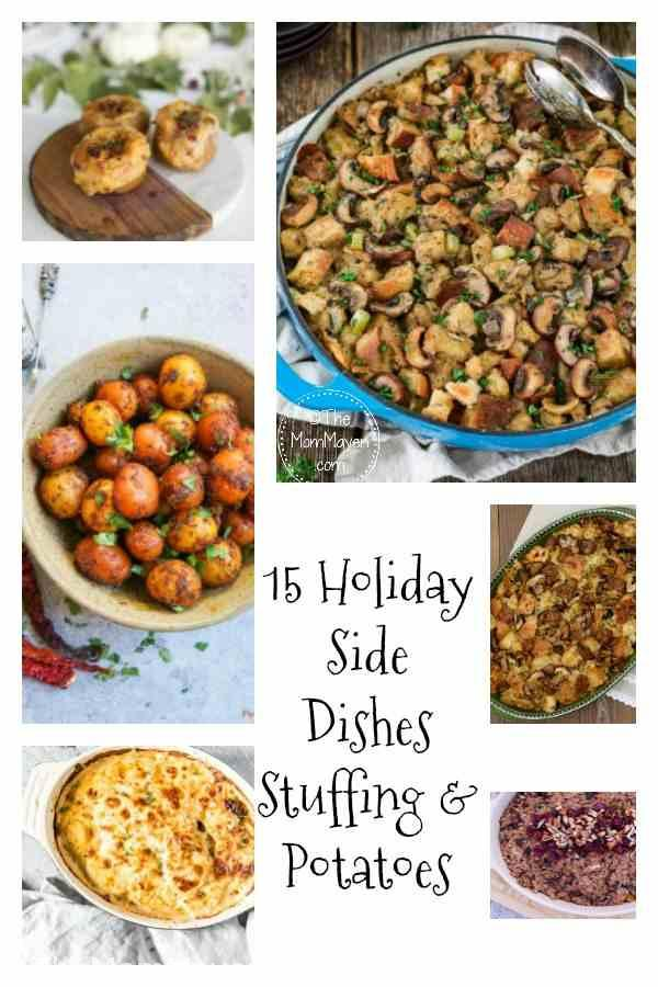 This holiday season you don't have to scour the internet for new recipes. Here are 15 holiday side dishes -stuffing and potatoes.