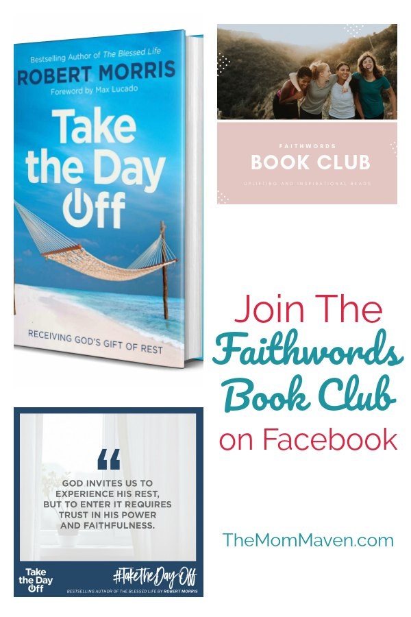 The FaithWords Book Club is a private Facebook group that is only available to join upon request, and currently reading Take the Day Off by Robert Morris