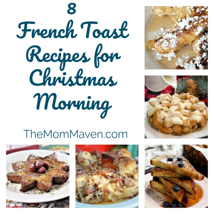Collage of 8 French Toast Recipes for Christmas Breakfast