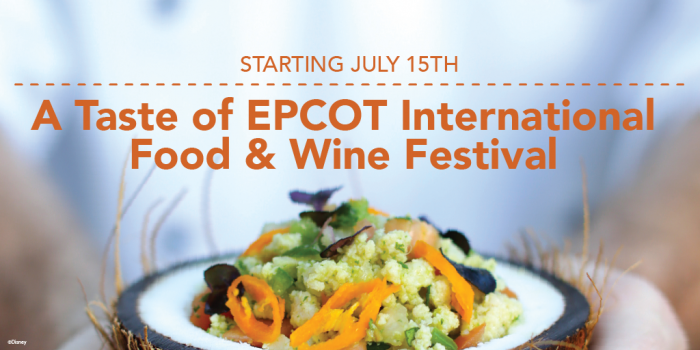Walt Disney World Updates A Taste of EPCOT International Food & Wine Festival