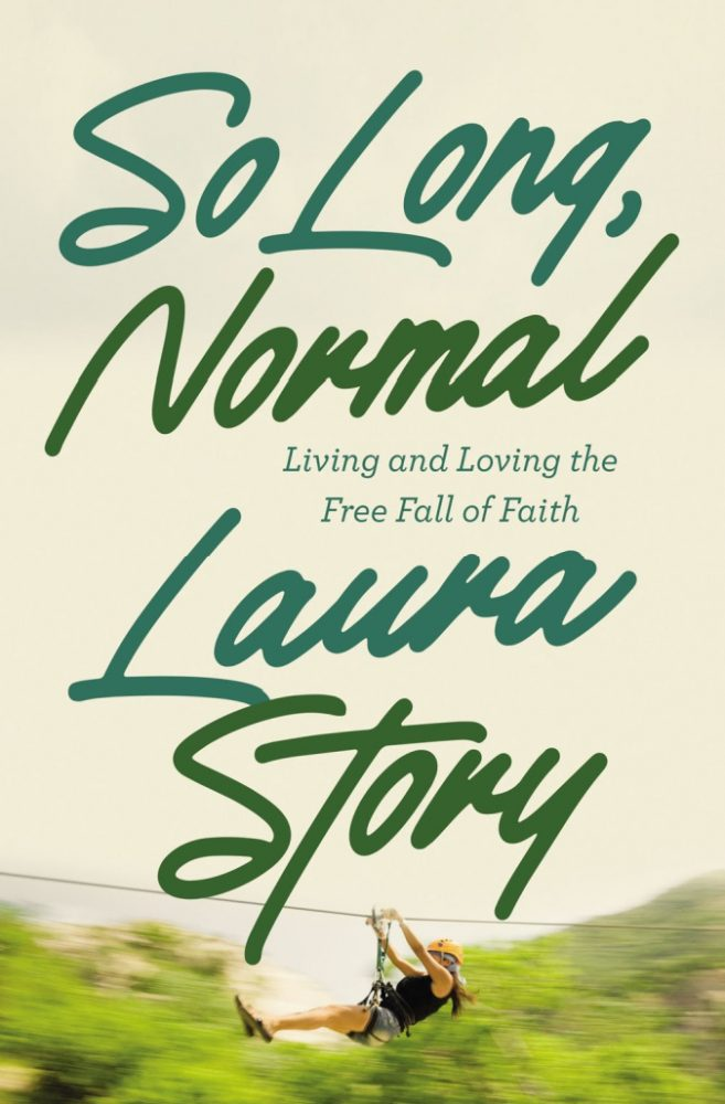 """""""So Long, Normal"""" by Laura Story"""